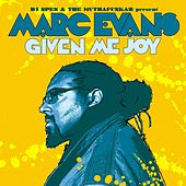 Play & Download Given Me Joy by Marc Evans | Napster