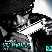 Play & Download Ska Legends, Vol. 1 by The Techniques | Napster