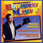 Play & Download Broadway Micky by Micky Dolenz | Napster