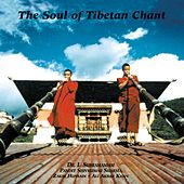 The Soul Of Tibetan Chant von Various Artists