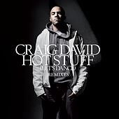 Play & Download Hot Stuff [Let's Dance] [Remixes] by Craig David | Napster