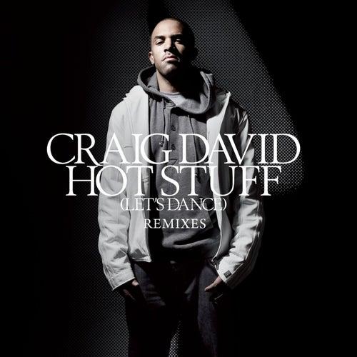 Hot Stuff [Let's Dance] [Remixes] by Craig David