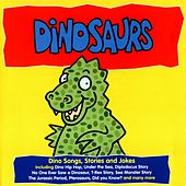 Dinosaurs (Dino Songs, Stories and Jokes) by Kidzone