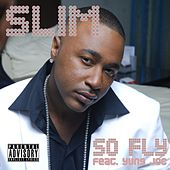 Play & Download So Fly [Feat. Yung Joc] by Slim | Napster