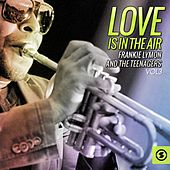 Play & Download Love Is In The Air, Vol. 3 by Frankie Lymon and the Teenagers | Napster