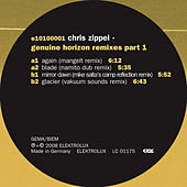 Play & Download Genuine Horizon Remixes Part 1 by Chris Zippel | Napster