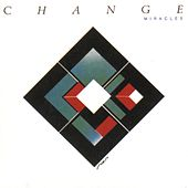 Play & Download Miracles by Change | Napster