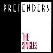Play & Download The Singles by Pretenders | Napster