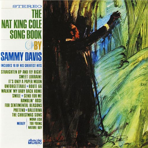 Play & Download Nat Cole Song Book by Sammy Davis, Jr. | Napster