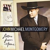 Letters From Home by John Michael Montgomery