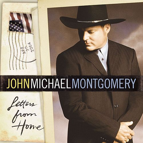 Play & Download Letters From Home by John Michael Montgomery | Napster