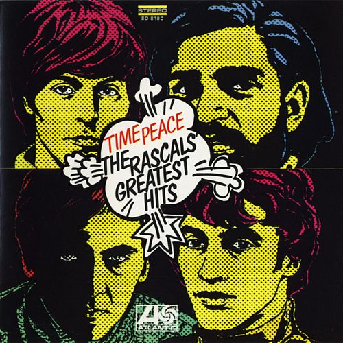 Play & Download Time Peace: The Rascals' Greatest Hits by The Rascals | Napster