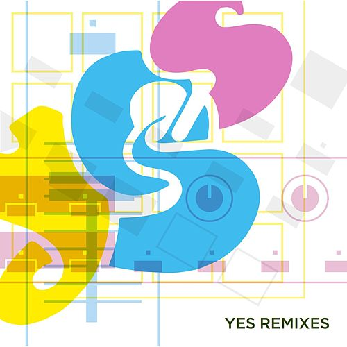 Play & Download Remixes by Yes | Napster