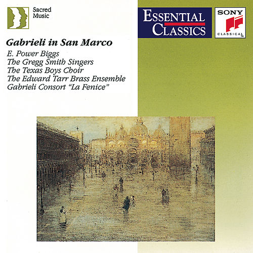 Play & Download Gabrieli in San Marco - Music for a capella choirs and multiple choirs, brass & organ by Various Artists | Napster