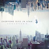 Play & Download Chronophobia by Everyone Dies In Utah   Napster