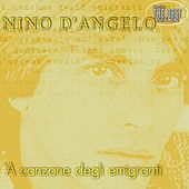 Play & Download A canzone degli emigranti by Nino D'Angelo | Napster