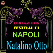 Play & Download Original Hits Festival di Napoli: Natalino Otto by Natalino Otto | Napster