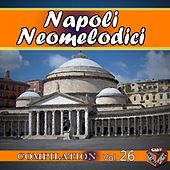 Neomelodici Compilation, Vol. 26 by Various Artists