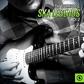 Play & Download Ska Legends, Vol. 2 by The Techniques | Napster