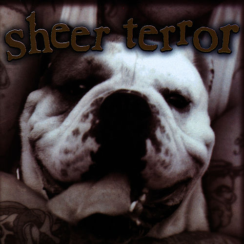 Bulldog Edition by Sheer Terror