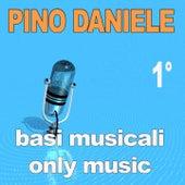 Play & Download Basi musicali: Pino Daniele, Vol. 1 by Pino Daniele | Napster