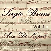 Play & Download Sergio Bruni: aria di Napoli, Vol. 1 by Various Artists | Napster