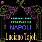 Play & Download Original Hits Festival di Napoli: Luciano Tajoli by Luciano Tajoli | Napster
