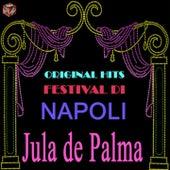 Play & Download Original Hits Festival di Napoli: Jula de Palma by Jula De Palma | Napster