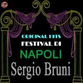 Play & Download Original Hits Festival di Napoli: Sergio Bruni by Sergio Bruni | Napster