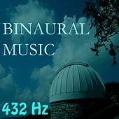 Play & Download Binaural Music, Vol. 1 by 432 Hz | Napster