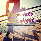 Step into Daylight: Workout Music Deluxe, Vol. 1 by Various Artists