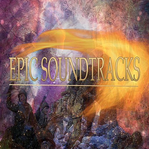 Play & Download Epic Soundtracks (Music for Movie) by Paolo Castelluccia | Napster
