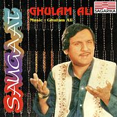 Play & Download Saugaat by Ghulam Ali | Napster