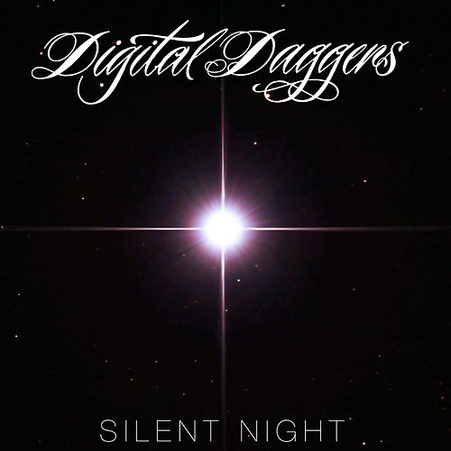 Play & Download Silent Night by Digital Daggers | Napster