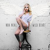 Play & Download Wild Heart by Noa Neal | Napster