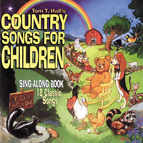 Play & Download Country Songs For Children by Tom T. Hall | Napster