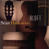 Play & Download Aloft by Sean Harkness | Napster
