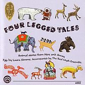 Play & Download Four Legged Tales by Laura Simms | Napster