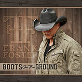Play & Download Boots on the Ground by Frank Foster | Napster