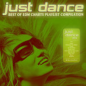 Play & Download Just Dance 2016 - Best of EDM Charts Playlist Compilation by Various Artists | Napster