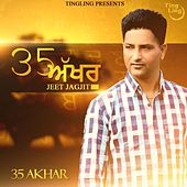 Play & Download 35 Akhar by Jeet Jagjit | Napster