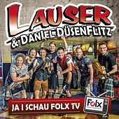 Play & Download Ja i schau Folx TV by Die Lauser | Napster
