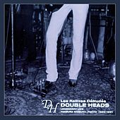 Play & Download Double Heads: Legendary Live, Yaneura Shibuya, Tokyo, 1980-1981 by Les Rallizes Denudes | Napster