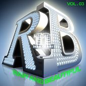 R 'n' B: Raw and Beautiful, Vol. 3 by Various Artists