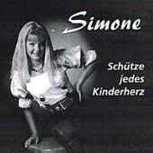 Play & Download Schütze jedes Kinderherz by SIMONE | Napster
