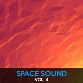 Play & Download Space Sound, Vol. 4 by Various Artists | Napster