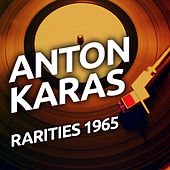 Play & Download Anton Karas - Rarities 1965 by Anton Karas | Napster