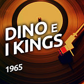 Play & Download Dino e I Kings by Various Artists | Napster