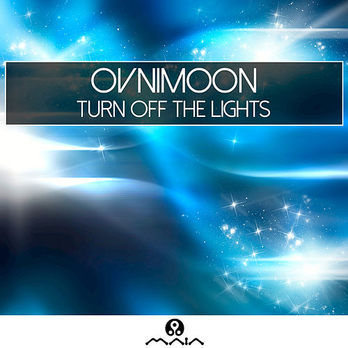 Turn off the Lights by Ovnimoon