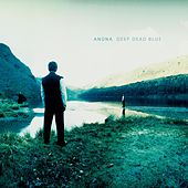 Play & Download Deep Dead Blue by Anúna | Napster